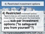 4 restricted investment options