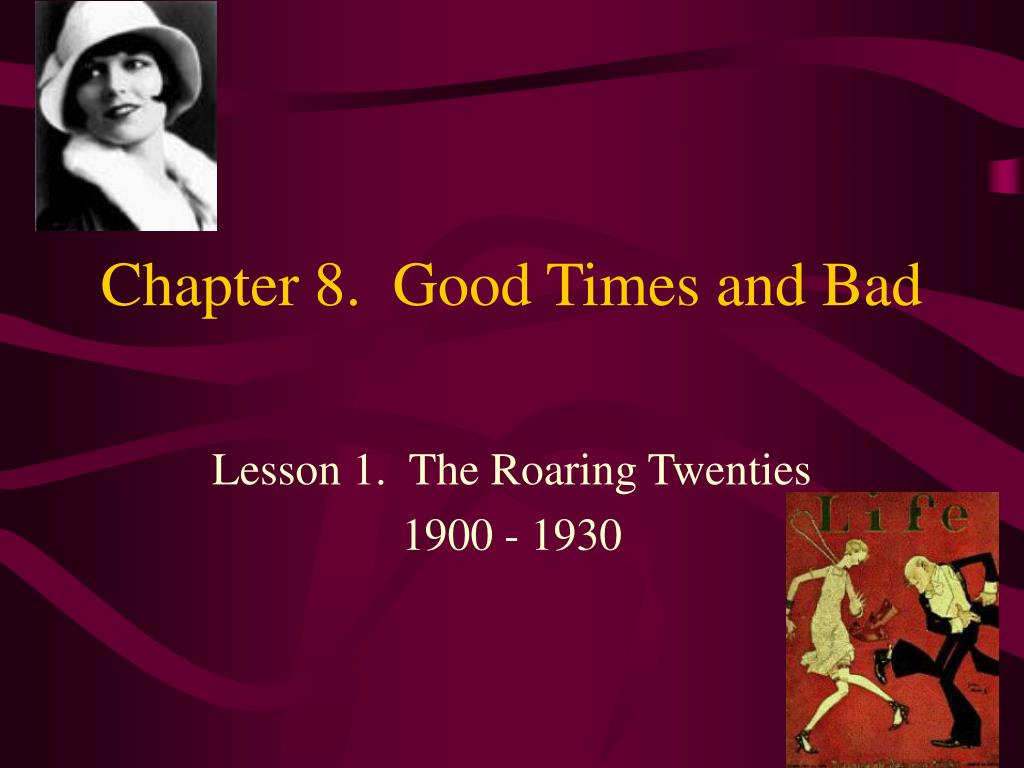 chapter 8 good times and bad l.