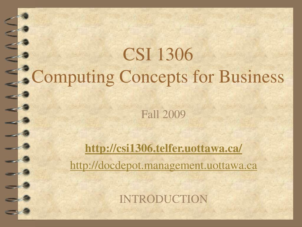 csi 1306 computing concepts for business l.