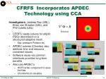 cfrfs incorporates apdec technology using cca