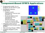 component based cfrfs applications