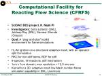 computational facility for reacting flow science cfrfs