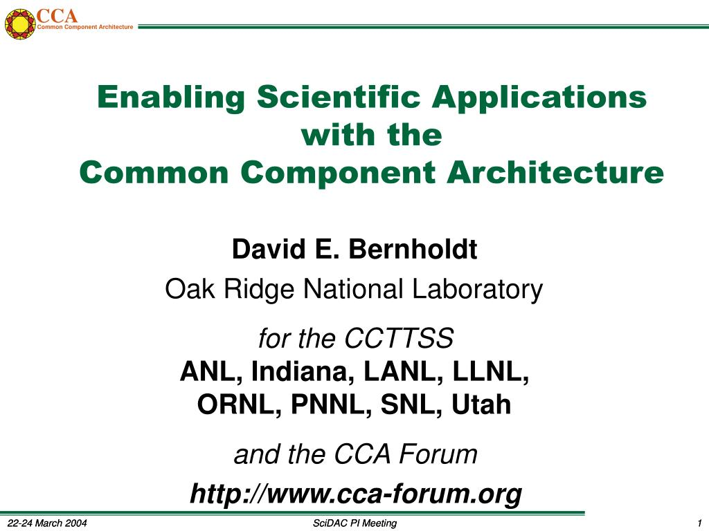 enabling scientific applications with the common component architecture l.