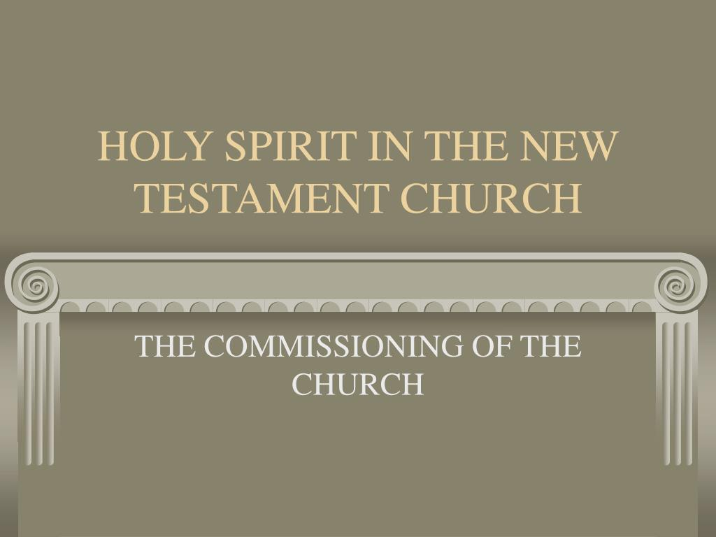 holy spirit in the new testament church l.