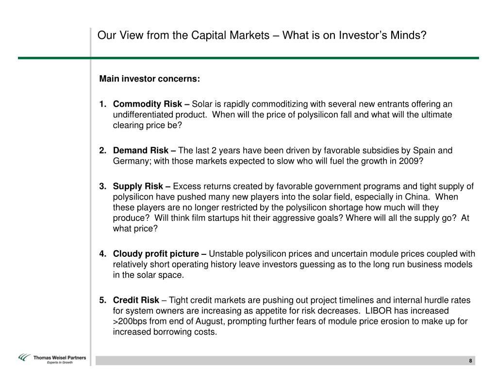 Our View from the Capital Markets – What is on Investor's Minds?