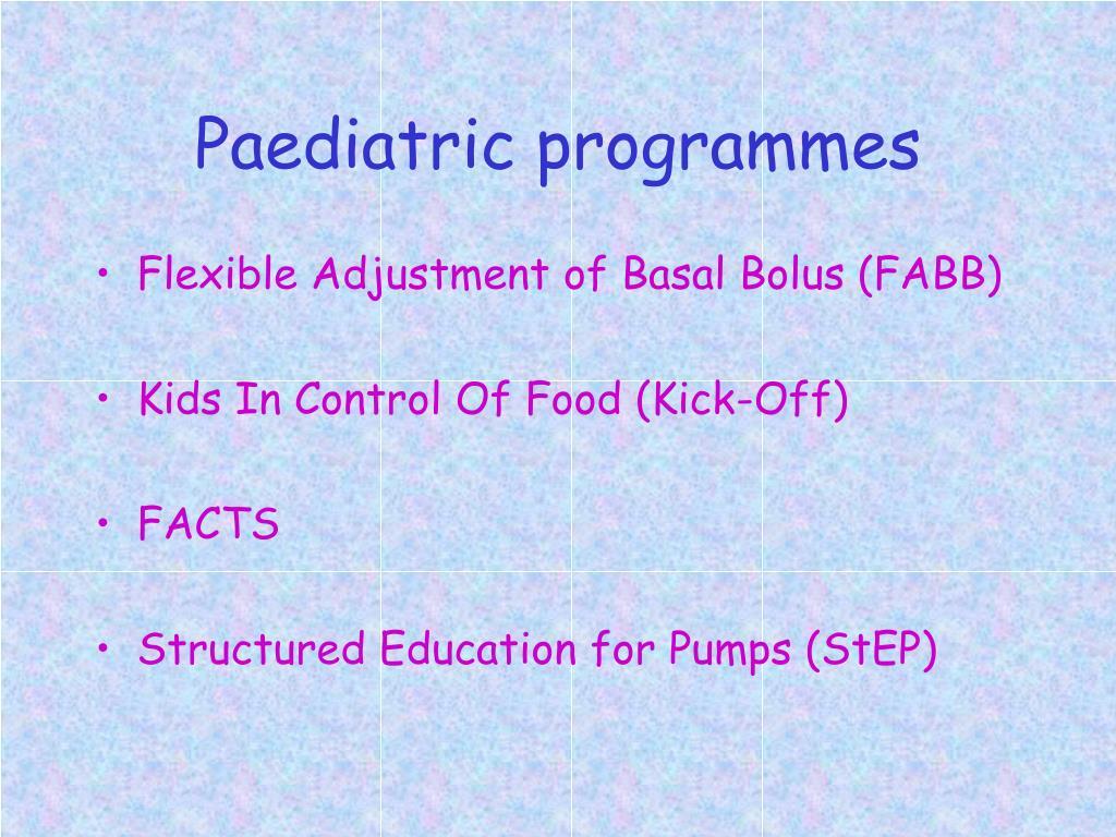 Paediatric programmes
