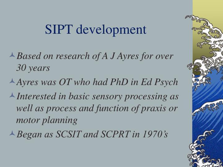 SIPT development