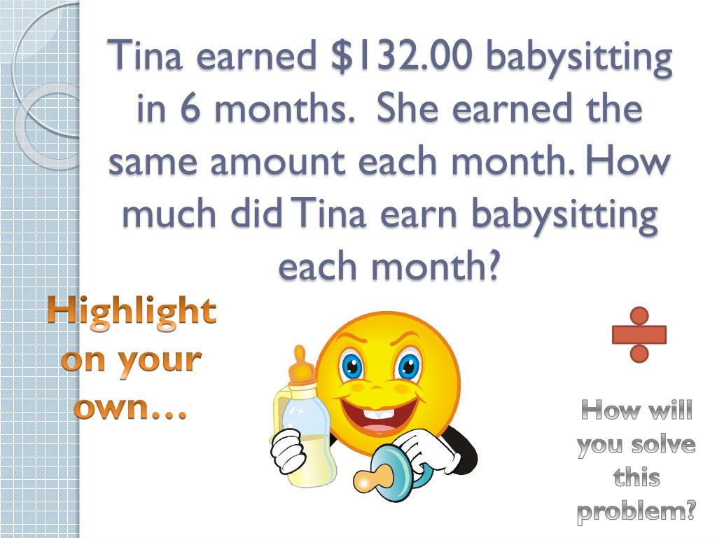 Tina earned $132.00 babysitting in 6 months.  She earned the same amount each month. How much did Tina earn babysitting each month?
