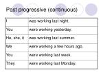 past progressive continuous