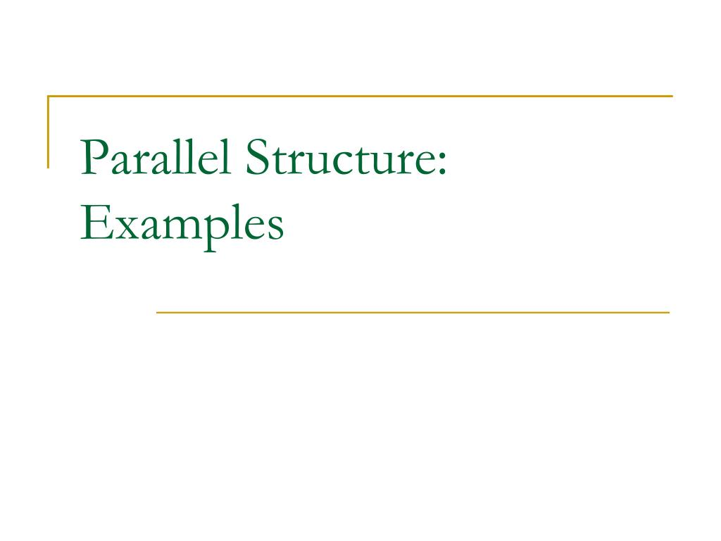 parallel structure examples l.