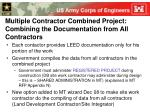multiple contractor combined project combining the documentation from all contractors