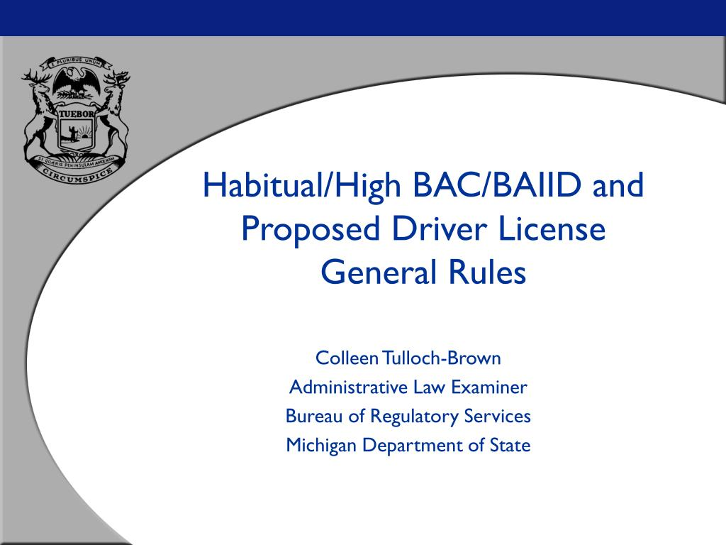 habitual high bac baiid and proposed driver license general rules l.