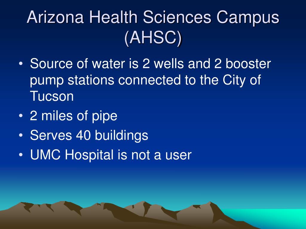 Arizona Health Sciences Campus (AHSC)
