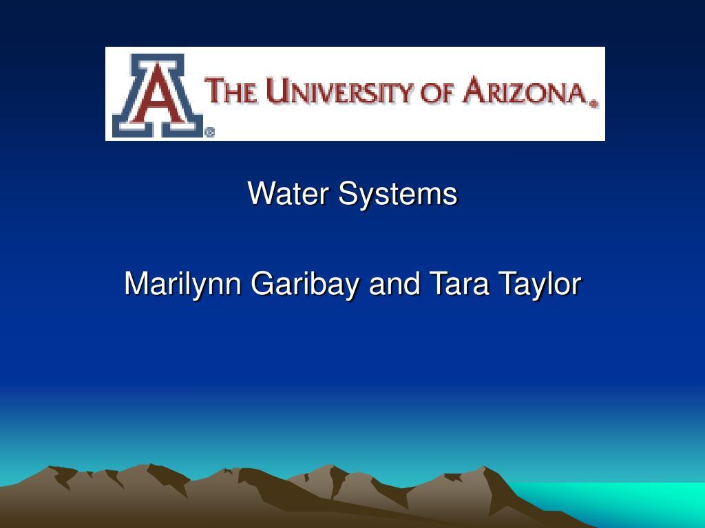 water systems marilynn garibay and tara taylor l.