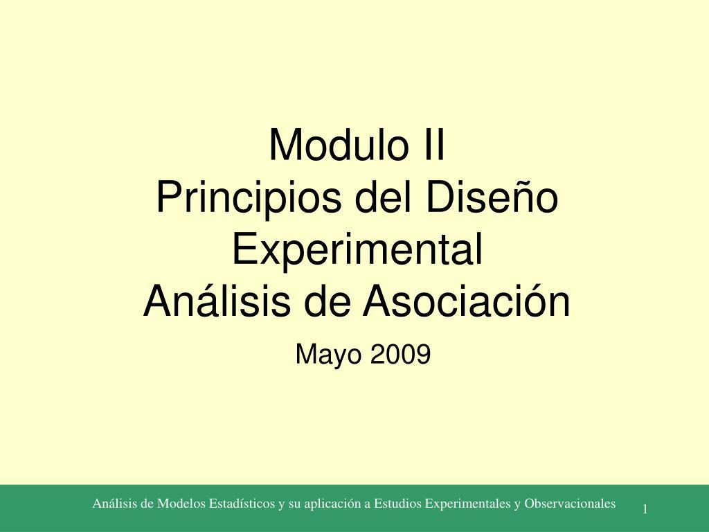 modulo ii principios del dise o experimental an lisis de asociaci n l.
