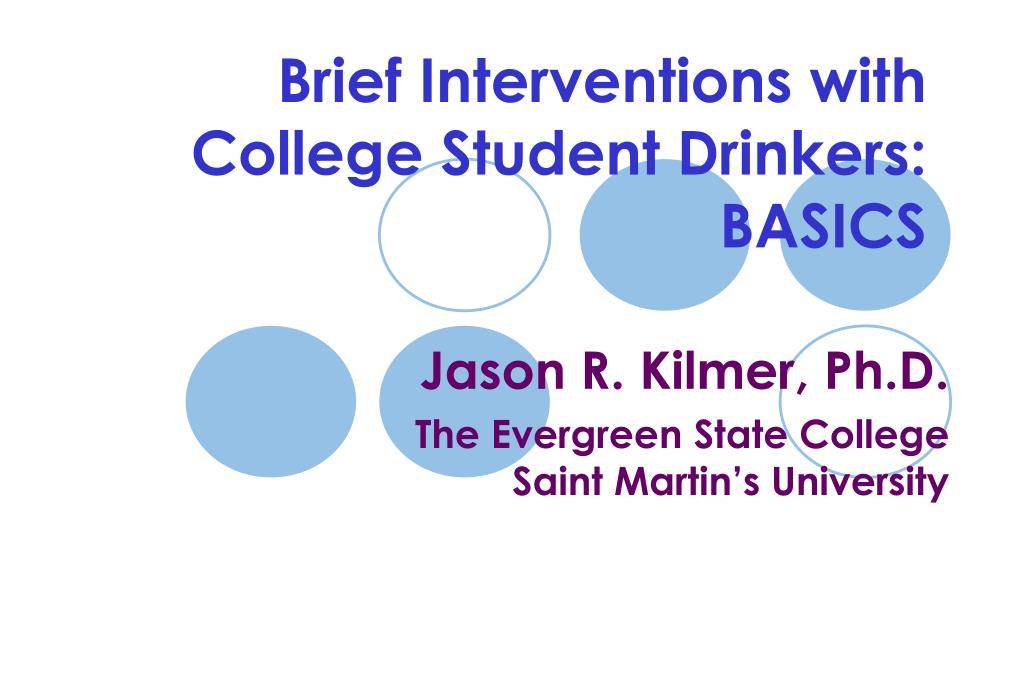 brief interventions with college student drinkers basics l.