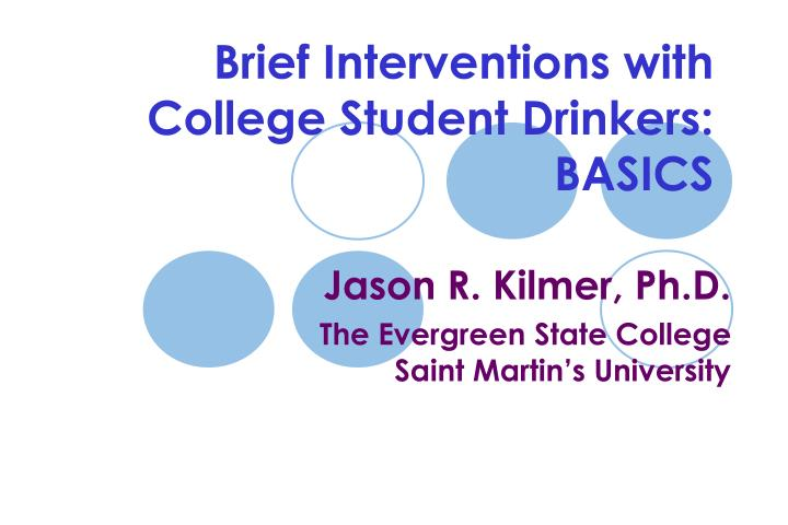 brief interventions with college student drinkers basics n.