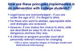 how are these principles implemented in an intervention with college students