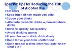 specific tips for reducing the risk of alcohol use