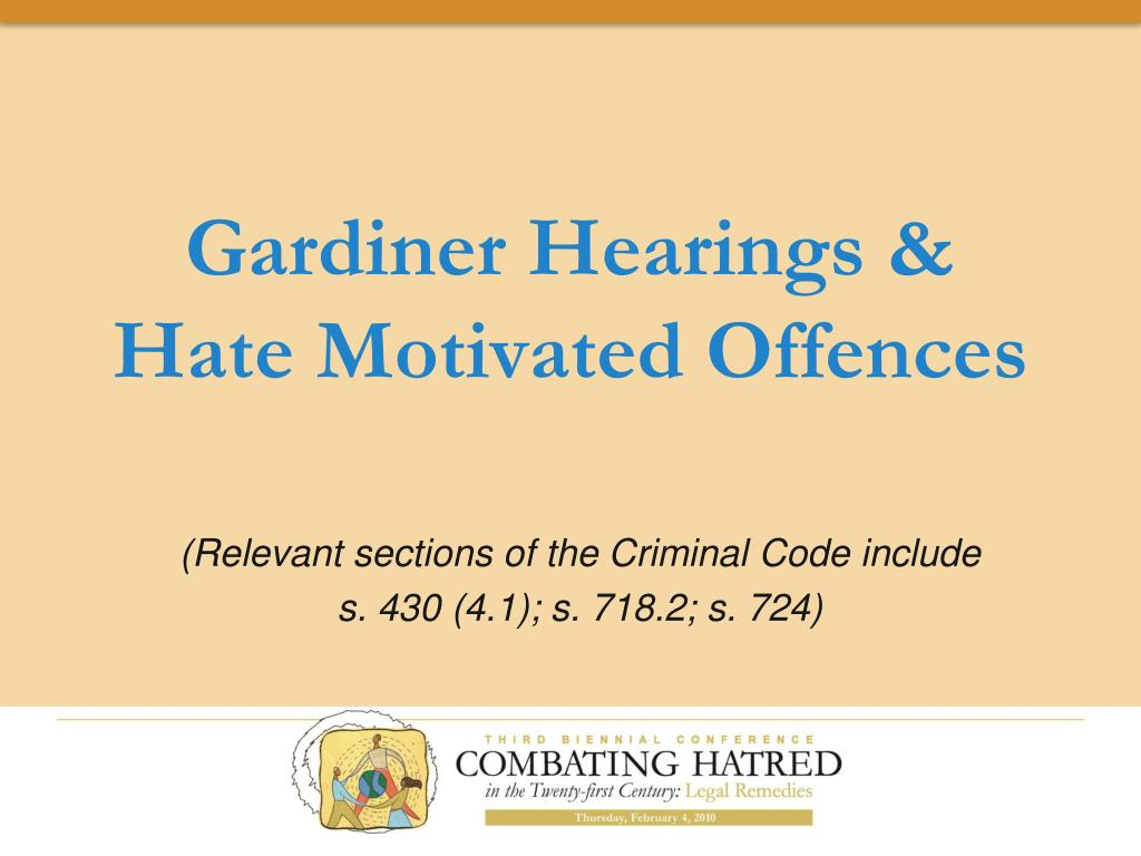 gardiner hearings hate motivated offences l.
