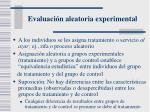 evaluaci n aleatoria experimental