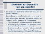 evaluaci n no experimental cuasi experimentos