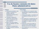 uso de fuentes existentes de datos datos administrativos