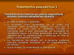 tratamientos psiqui tricos 1
