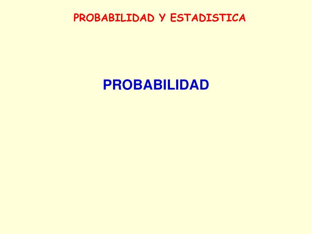 probabilidad y estadistica l.