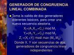 generador de congruencia lineal combinada
