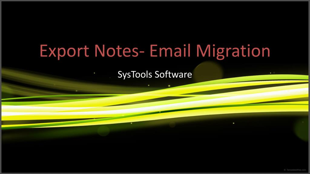 Export Notes- Email Migration