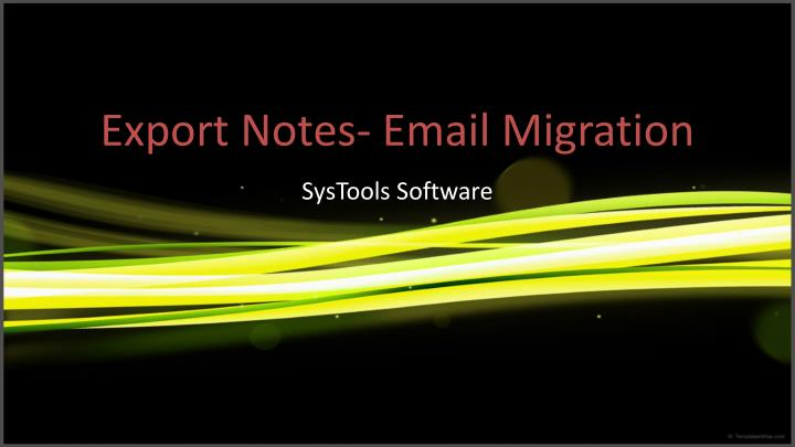 Export notes email migration