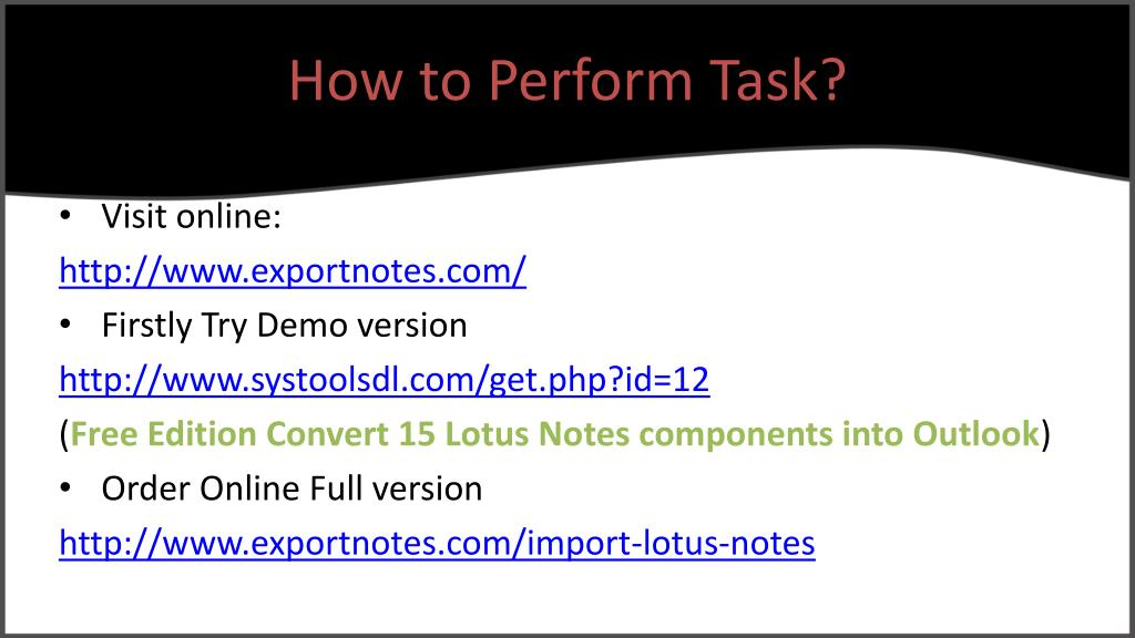 How to Perform Task?