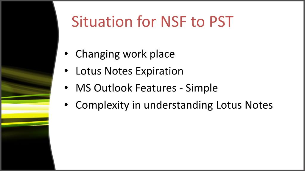 Situation for NSF to PST
