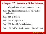 chapter 22 aromatic substitutions