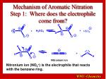 mechanism of aromatic nitration step 1 where does the electrophile come from