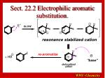 sect 22 2 electrophilic aromatic substitution