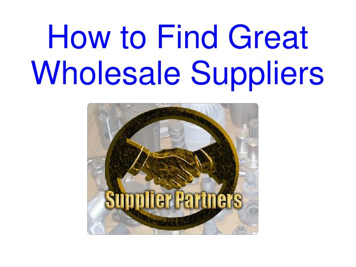 how to find a supplier for online business