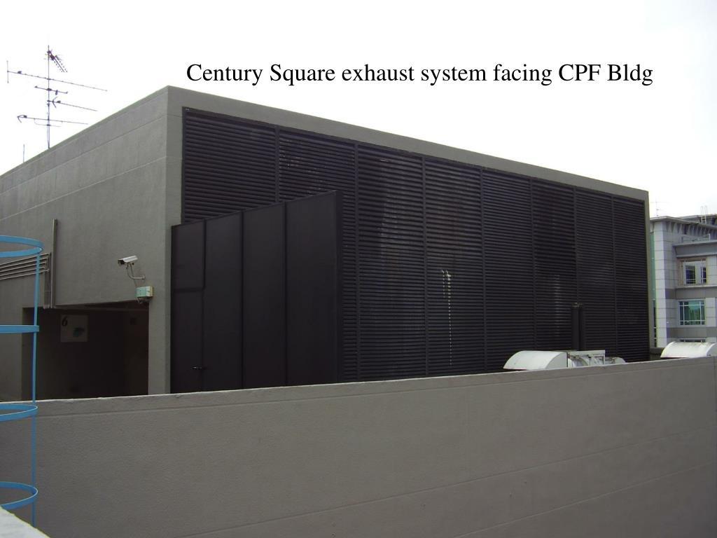 Century Square exhaust system facing CPF Bldg