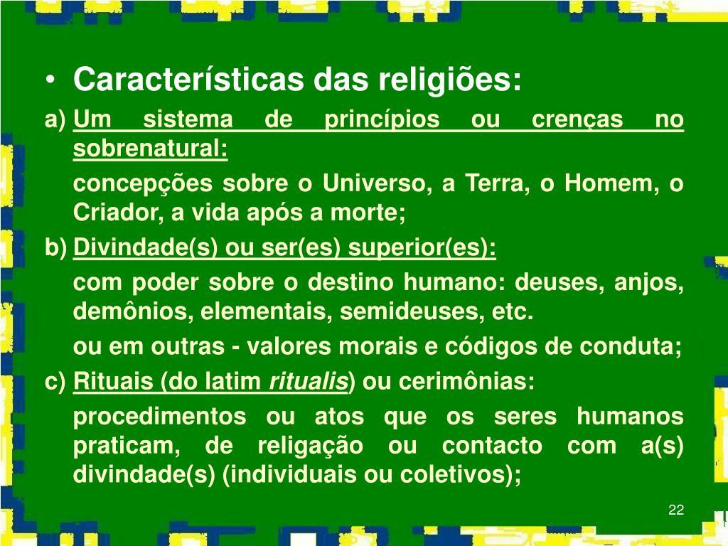Características das religiões: