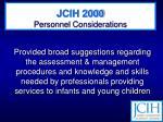 jcih 2000 personnel considerations