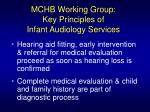 mchb working group key principles of infant audiology services32