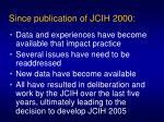 since publication of jcih 2000