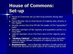 house of commons set up