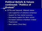 political beliefs values continued politics of protest