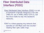 fiber distributed data interface fddi