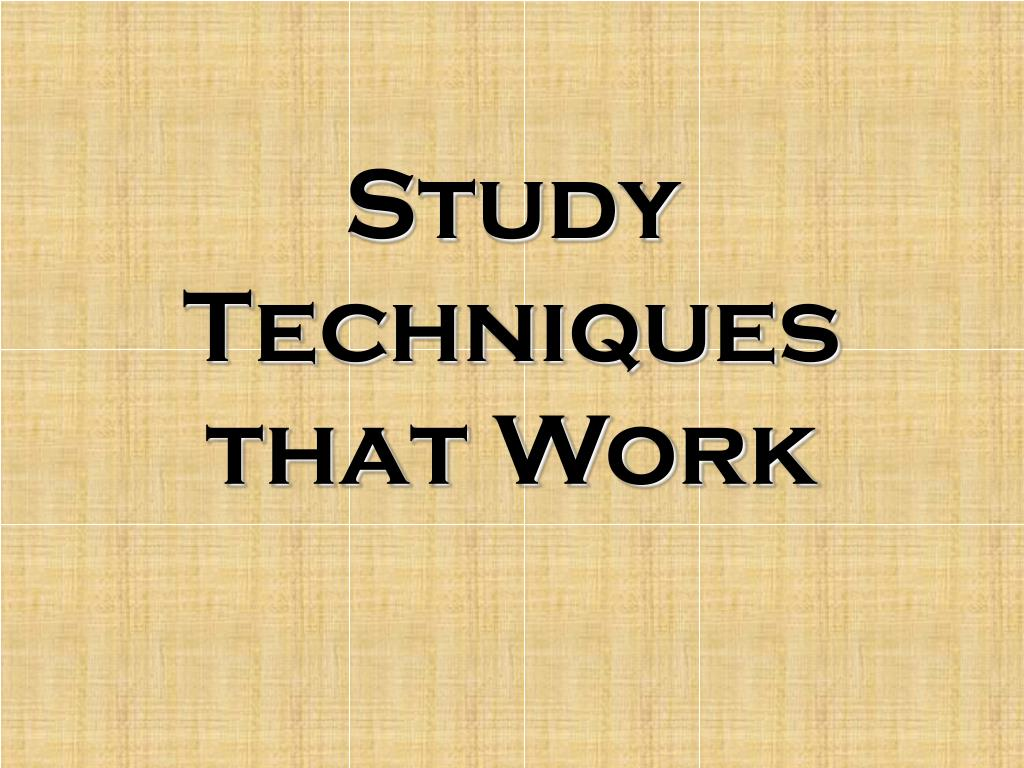 study techniques that work l.