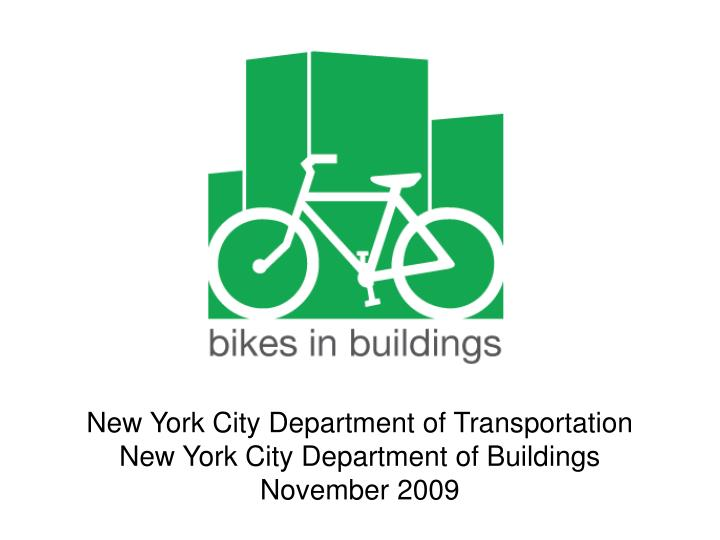 New york city department of transportation new york city department of buildings november 2009