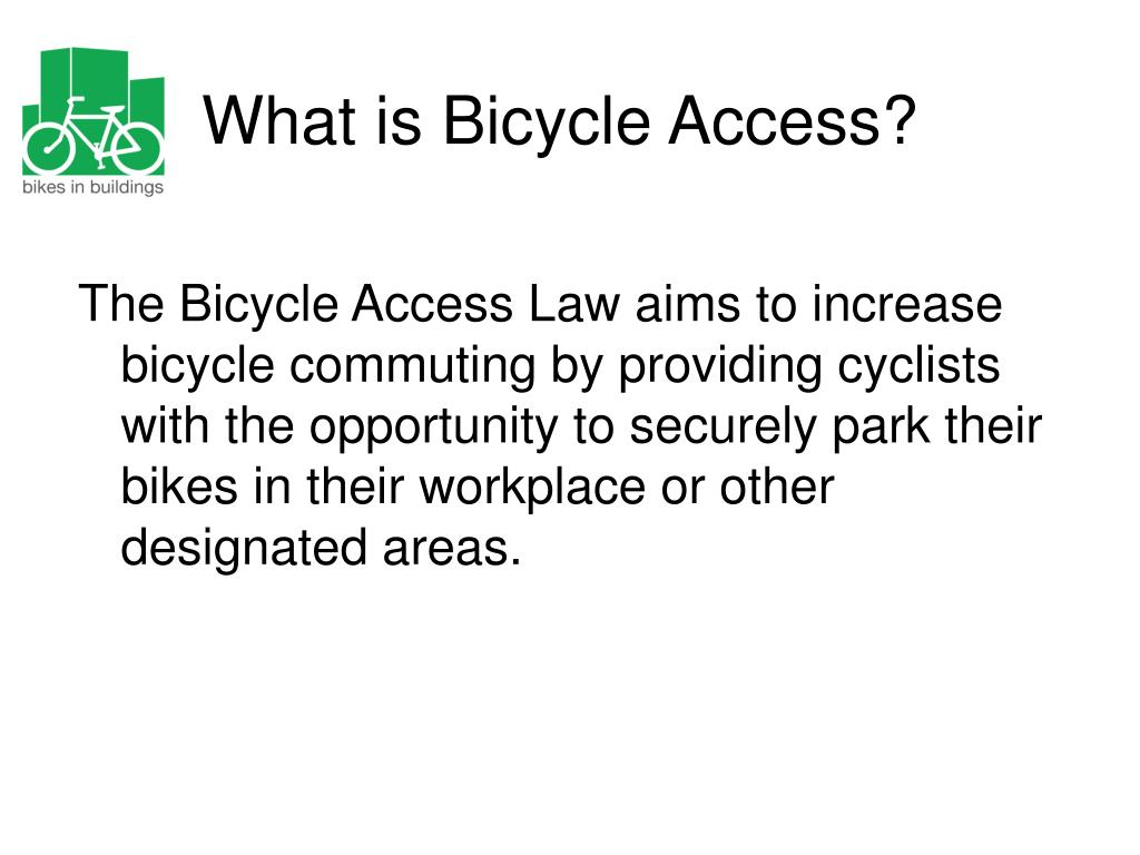What is Bicycle Access?