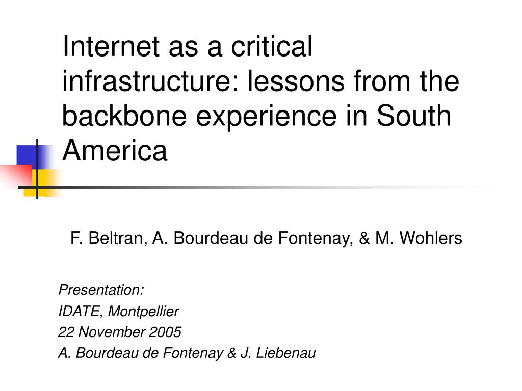 internet as a critical infrastructure lessons from the backbone experience in south america l.